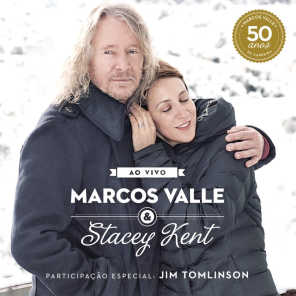 Marcos Valle & Stacey Kent