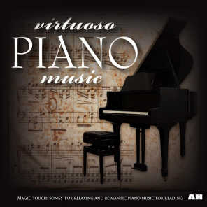 Virtuoso Piano Music: Magic Touch - Songs for Relaxing and Romantic Piano Music for Reading