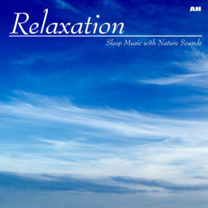 Relaxation: Sleep Music With Nature Sounds