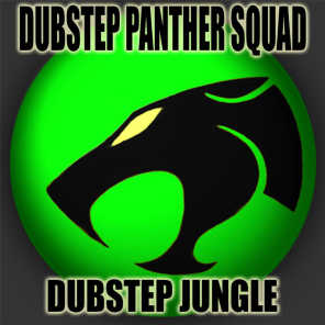 Dubstep Panther Squad