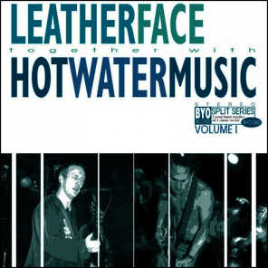 Leatherface, Hotwater Music