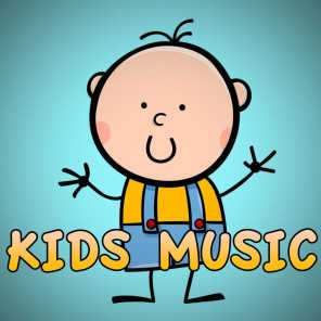 Kids Music, Songs For Children and Children's Music