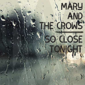 Mary And The Crows