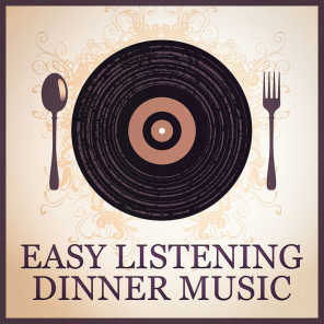 Relaxing Music, Perfect Dinner Music, Soothing Mind Music