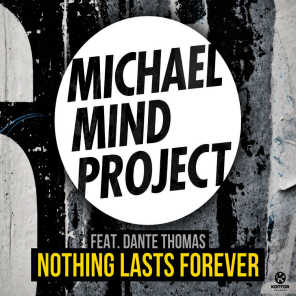 Michael Mind Project feat. Dante Thomas