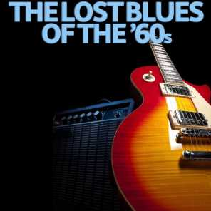 The Lost Blues of the '60s