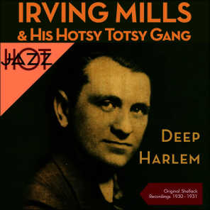 Irving Mills & His Hotsy Totsy Gang, Mills Merry Makers, Irving Mills & His Orchestra