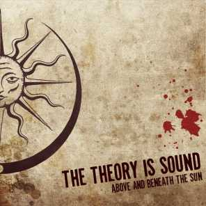 The Theory Is Sound