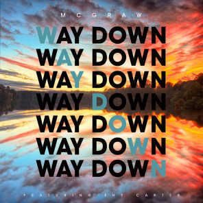 Way Down (feat. Shy Carter)