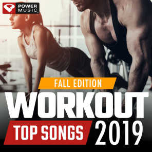 Workout Top Songs 2019 - Fall Edition (Gym, Running, Cycling, Cardio, and Fitness)