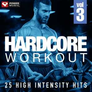 Hardcore Workout Vol. 3 - 25 High Intensity Hits