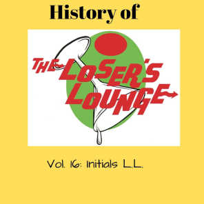 The History of the Loser's Lounge, Vol. 16: Initials L.L.