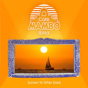 Cafe Mambo Ibiza: Sunset to After Dark
