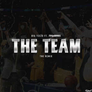 The Team (The Remix)