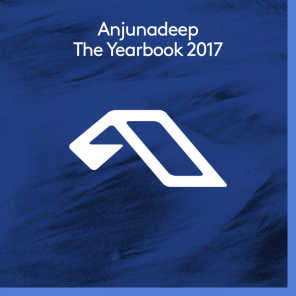 Anjunadeep The Yearbook 2017