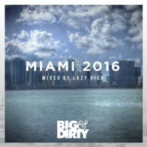 Big and Dirty Miami 2016