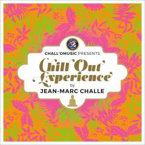 Chall'O Music Presents Chill Out Experience (by Jean-Marc Challe)