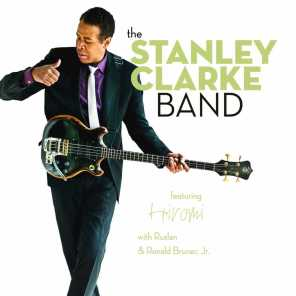The Stanley Clarke Band  with Ruslan & Ronald Bruner, Jr.