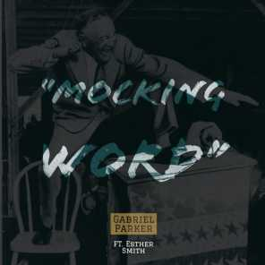 Mocking Word (feat. Esther Smith)