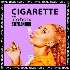RAYE, Mabel & Stefflon Don