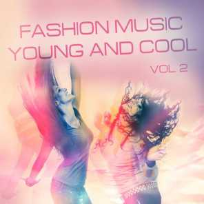 Fashion Music Young and Cool, Vol. 2