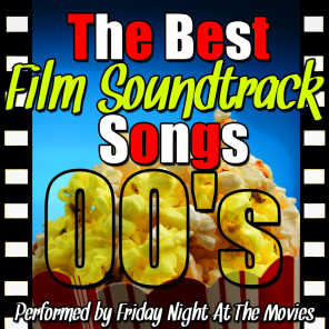 The Best Film Soundtrack Songs: 00's