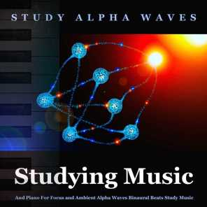 Studying Music and Piano for Focus and Ambient Alpha Waves Binaural Beats Study Music