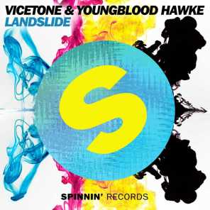 Vicetone & Youngblood Hawke