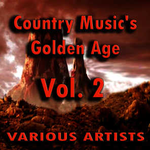 Country Music's Golden Age, Vol. 2