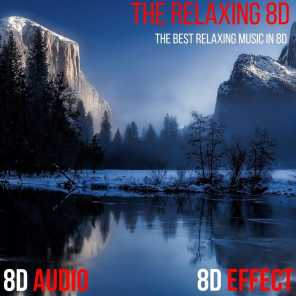The Relaxing 8D (The Best Relaxing Music in 8D)