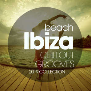 Beach Ibiza Chillout Grooves 2019 Collection
