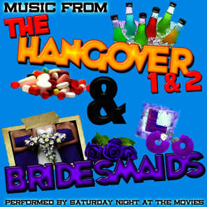 Music from the Hangover 1 & 2 & Bridesmaids
