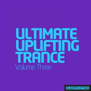 Ultimate Uplifting Trance - Vol. 3