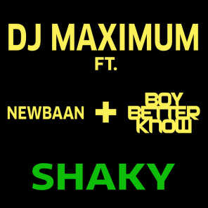 Shaky (feat. Newbaan & Boy Better Know)