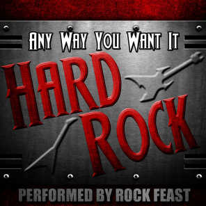 Any Way You Want It: Hard Rock