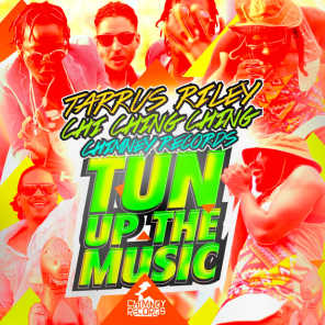 Tun Up The Music (feat. Chi Ching Ching & Chimney Records)