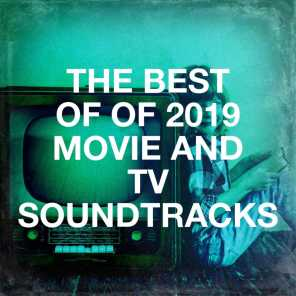 The Best of of 2019 Movie and Tv Soundtracks