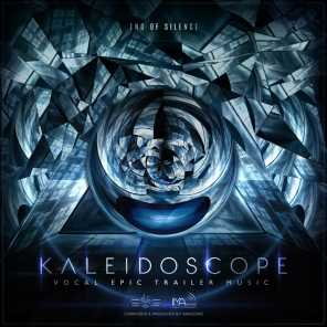 Kaleidoscope (End of Silence - Vocal Epic Trailer Music)