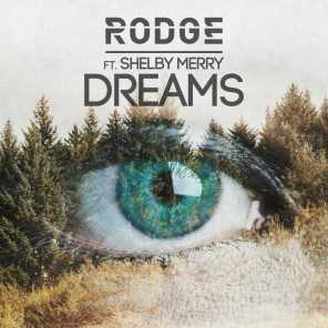 Dreams (feat. Shelby Merry)