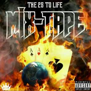 The 25 to Life Mixtape