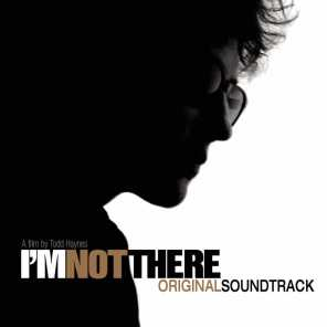 I'm Not There (Motion Picture Soundtrack)