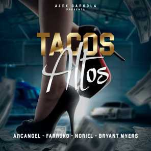 Tacos Altos (feat. Bryant Myers & Alex Gargolas)