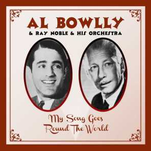 Ray Noble & His Orchestra & Al Bowlly