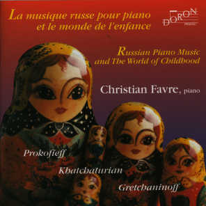 Russian Piano Music and The World of Childhood
