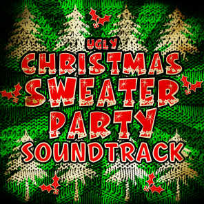 Ugly Christmas Sweater Party Soundtrack