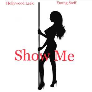 Show Me (feat. Young Steff)
