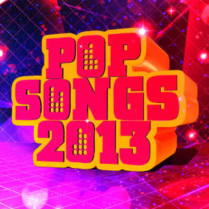 Pop Songs 2013