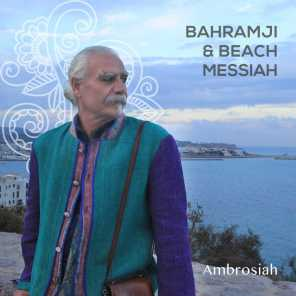 Bahramji & Beach Messiah