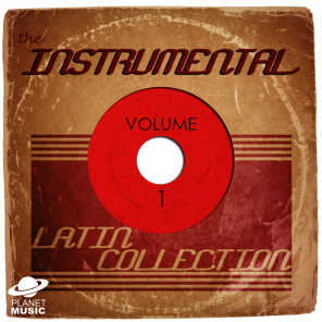 The Instrumental Latin Collection, Vol. 1