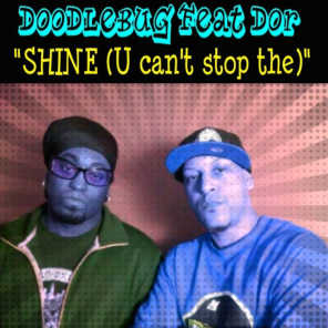 Shine (U Can't Stop The) [feat. D.O.R.]